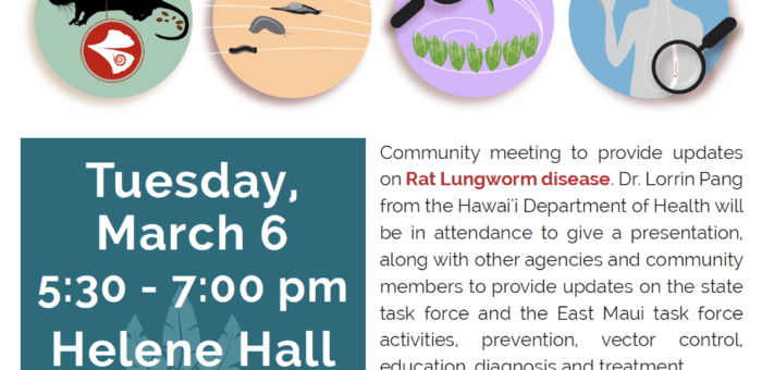 Rat Lungworm – Hana Community Update Meeting March 6